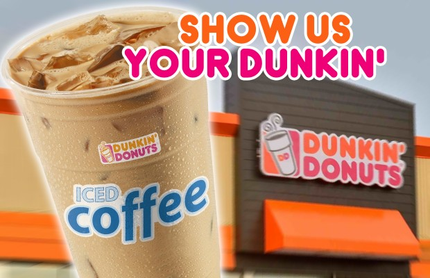 Show Us Your Dunkin'